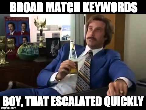 broad match keywords meme