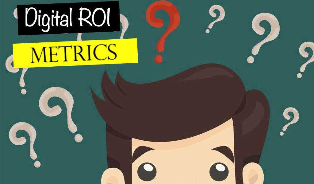 Digital Marketing ROI Metrics