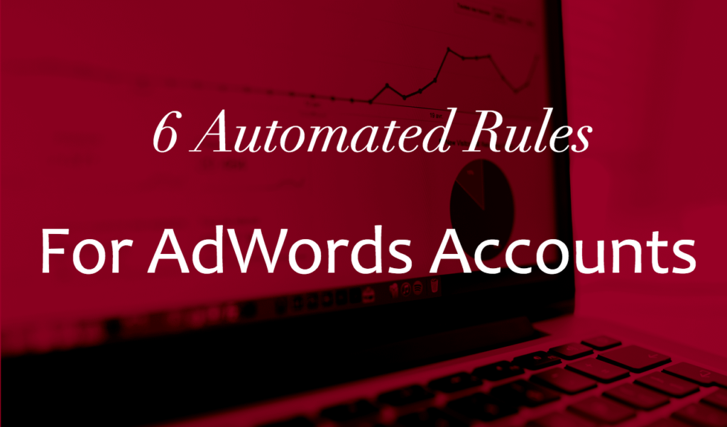 Automated Rules For AdWords