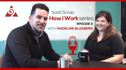 How I Work Ep. 4 with Madeline Blasberg _ SaaS Scoop _ Augurian