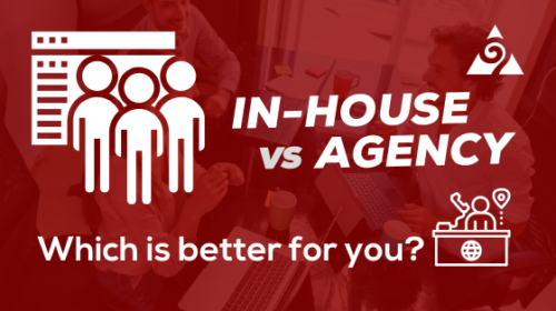 In House vs Agency Marketing: Which is better for you?