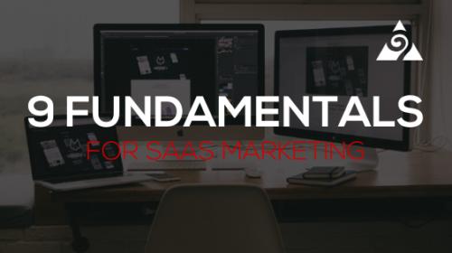 9 fundamentals for saas marketing
