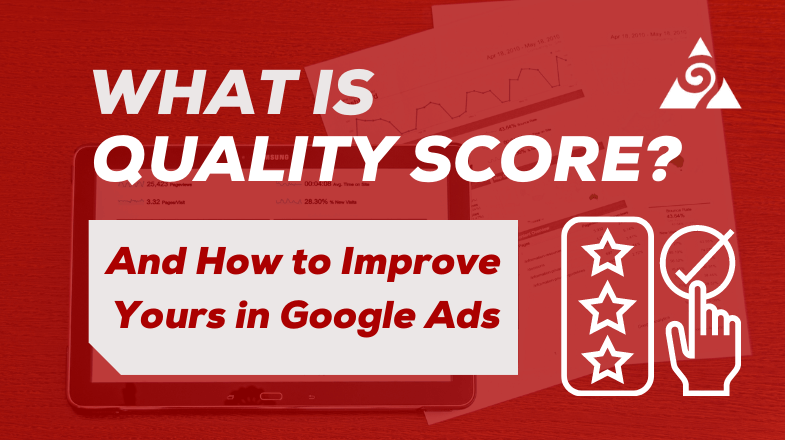 Blog cover (title) What is quality score and how to improve yours in Google Ads