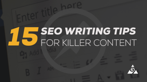 SEO Writing Tips for Killer Content