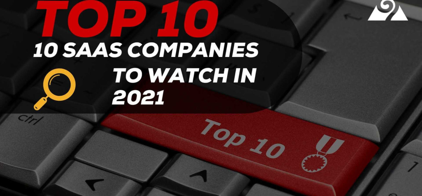 top 10 saas companies to watch in 2021