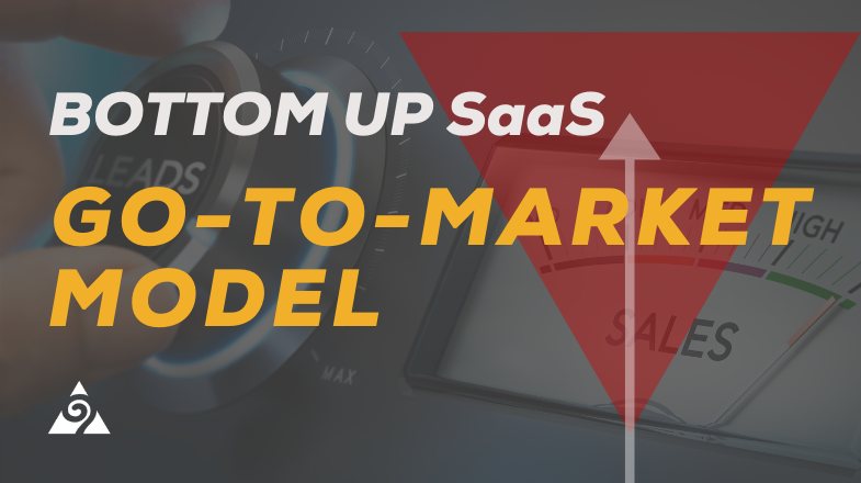 bottom up saas go-to-market model