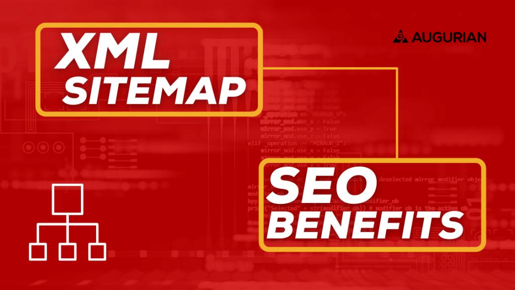 XML sitemap SEO benefits