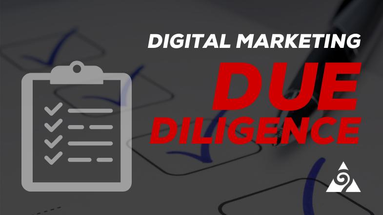 Digital Marketing Due Diligence