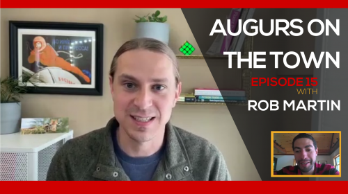 Augurs on the Town Episode 15 with Rob Martin