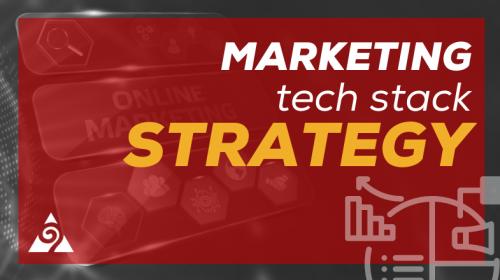 marketing tech stack strategy