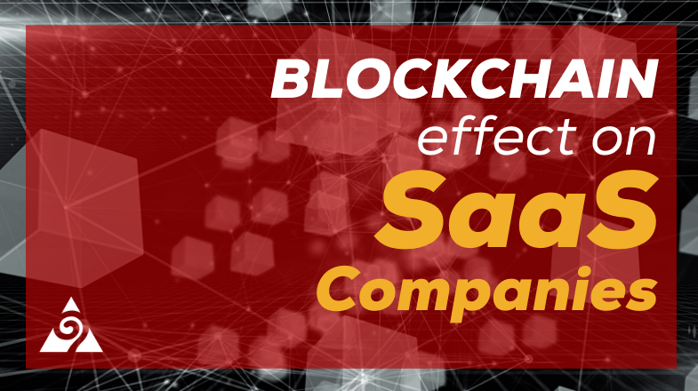 blockchain effect on saas companies
