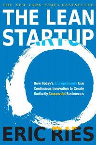 The cover of The Lean Startup: How Today's Entrepreneurs Use Continuous Innovation to Create Radically Successful Businesses